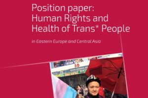 Human Rights and Health of Trans* People in EECA – position paper