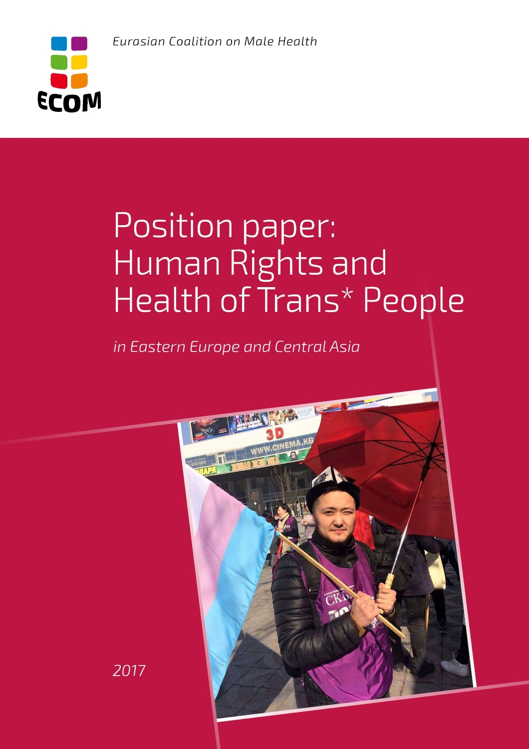 ECOM's position document: Trans* people are part of us, we fight together for human rights and health