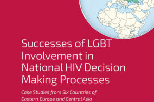 ECOM publishes successes examples of LGBT Involvement in National HIV Decision Making Processes