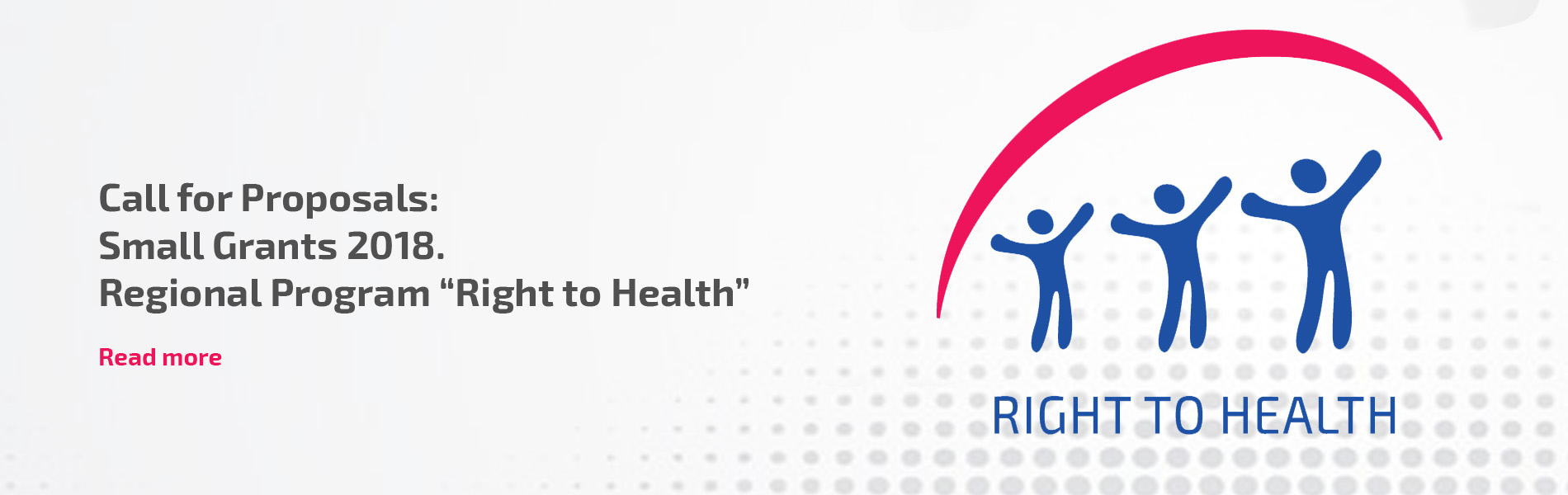 """Call for Proposals: Small Grants 2018. Regional Program """"Right to Health"""""""