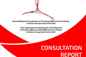 The Response to HIV Epidemic among MSM and Trans People in the EECA Region is to Be Strengthened