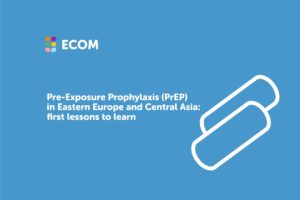 PrEP in Eastern Europe and Central Asia: first lessons to learn