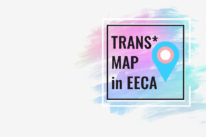 """""""Trans*Map in EECA"""" – ECOM announces the start of a three-year project"""